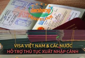 VISA VIỆT NAM & CÁC NƯỚC